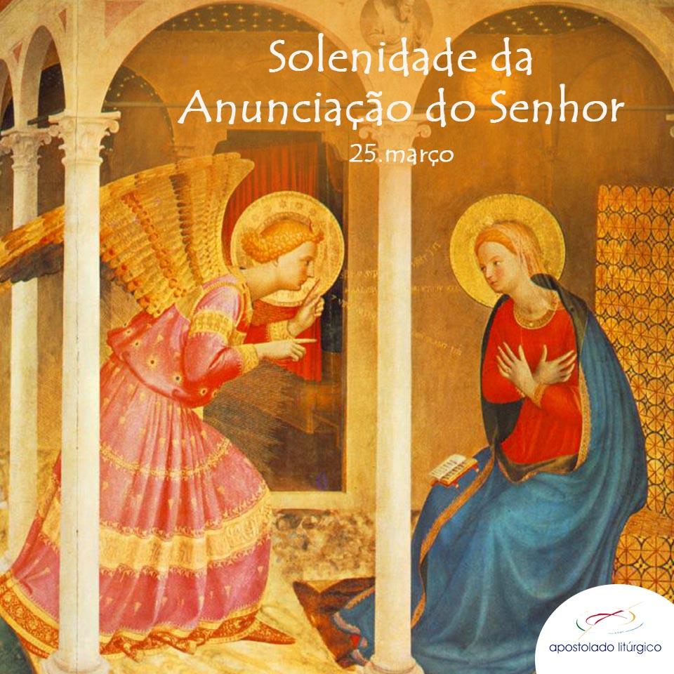 25/03 | SOLENIDADE DA ANUNCIAÇÃO DO SENHOR