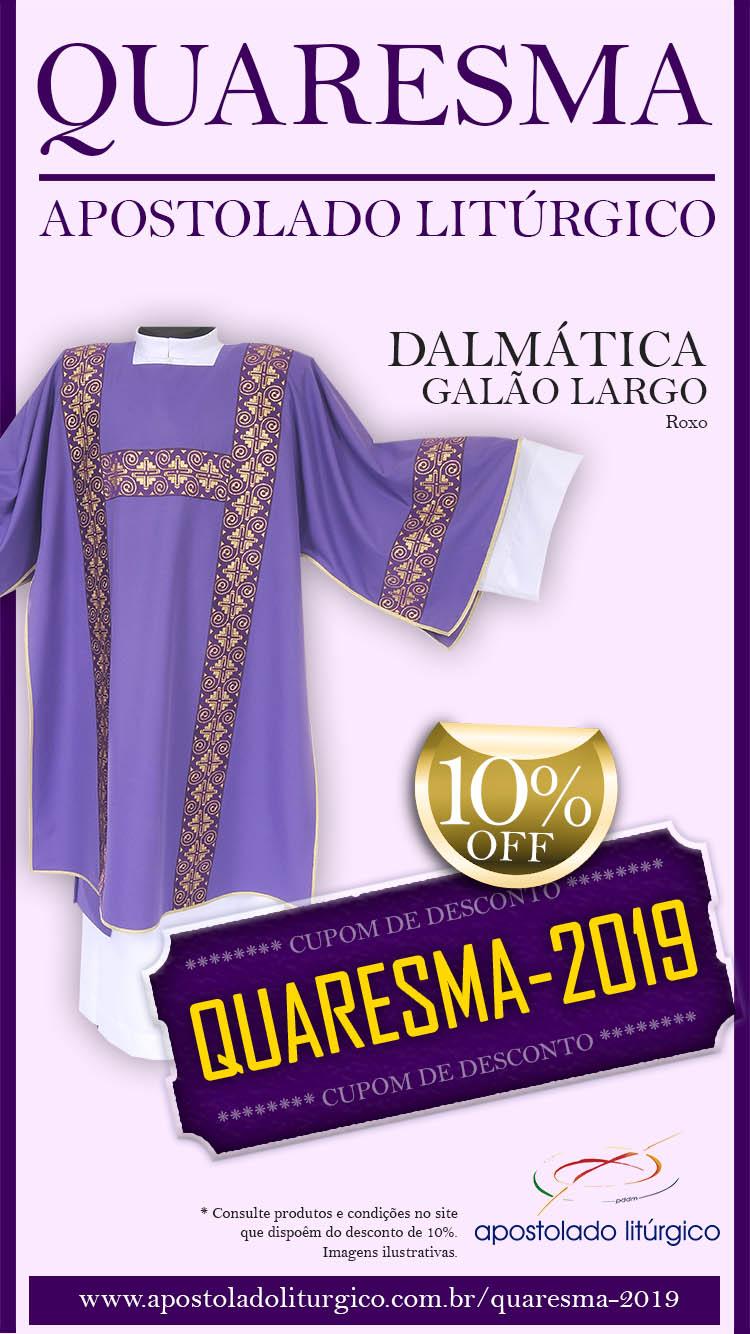 Quaresma Apostolado Dalmática